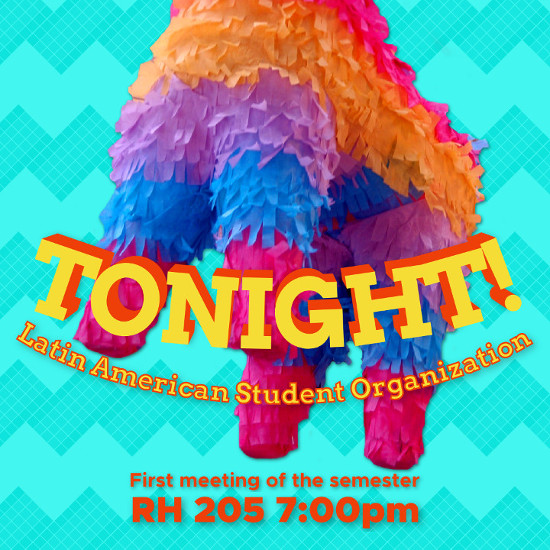 "A pinata against a light blue background with the words ""Tonight! First Meeting of the Semester"""