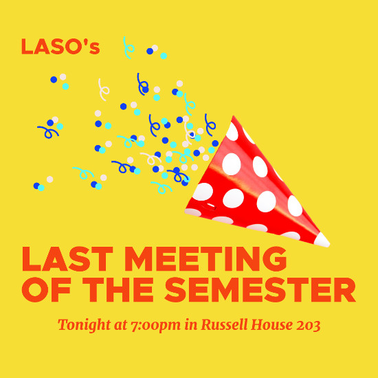 A red party popper on a yellow background promoting the Last LASO meeting of the semester