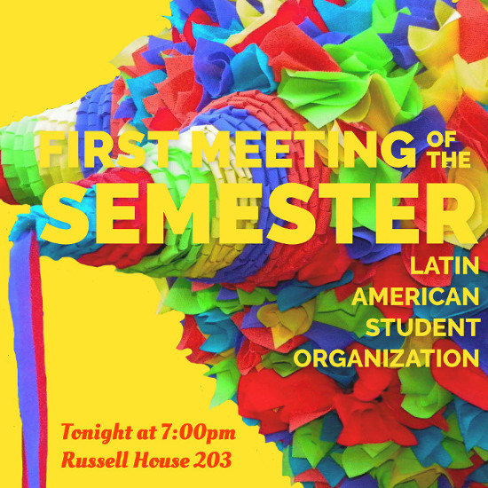 "A pinata against a yellow background with the text ""First Meeting of the Semester"""
