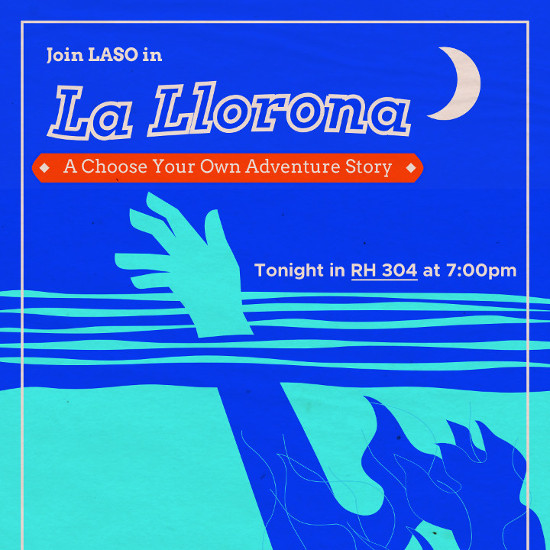 "A figure drowning in a lake under a moon. The text reads ""La Llorona, A Choose Your Own Adventure Story"""